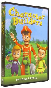Patience and Peace (Character Builders Dvd Series)