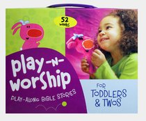 Play-Along Stories For Toddlers and Twos (Play N Worship Series)