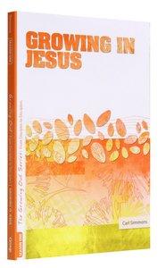 Growing in Jesus (#01 in Growing Out Season Series)