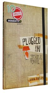 Plugged in (10 Minute Moment Series)