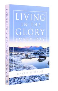 Living in the Glory Everyday