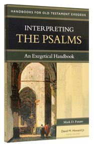 Interpreting the Psalms (Handbooks For Old Testament Exegesis Series)
