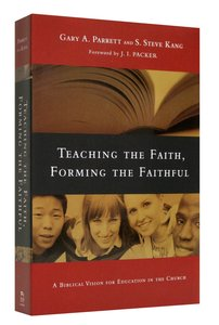 Teaching the Faith Forming the Faithful