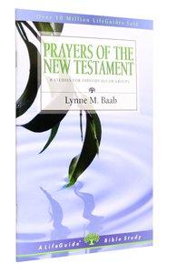 Prayers of the New Testament (Lifeguide Bible Study Series)