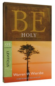 Be Holy (Leviticus) (Be Series)
