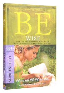 Be Wise (1 Corinthians) (Be Series)