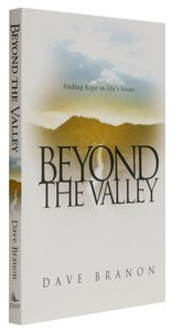 Beyond the Valley: Finding Hope in Lifes Losses