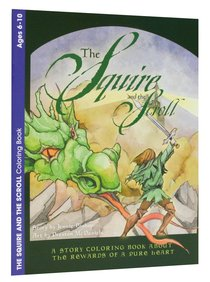 The Squire and the Scroll (Ages 6-10, Reproducible) (Warner Press Colouring & Activity Books Series)
