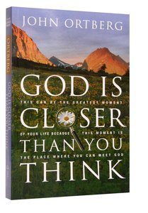 God is Closer Than You Think (Large Print)