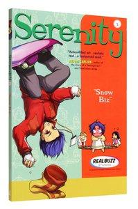Snow Biz (#05 in Serenity Teen Series)