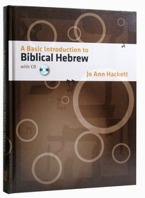 A Basic Introduction to Biblical Hebrew (With Cd-rom)