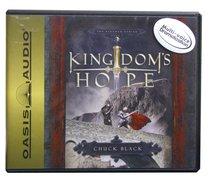 Kingdom #02: Kingdoms Hope (3 CDS) (#02 in The Kingdom Series Audiobook)