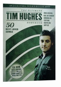 The Ultimate Tim Hughes Songbook (Cdrom)