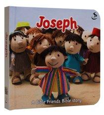 Joseph (Bible Friends Series)