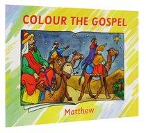 Matthew (Colour The Gospels Series)