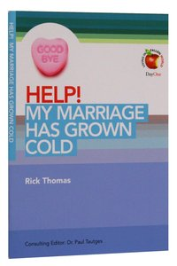 My Marriage Has Grown Cold (Help! Series (Dayone))