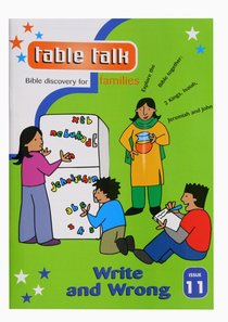 Write and Wrong (#11 in Table Talk Series)