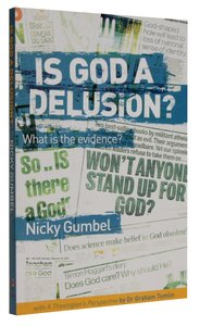 Is God a Delusion? What is the Evidence? (Alpha Course)