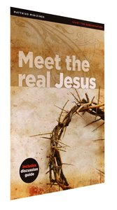 Meet the Real Jesus (Matthias Minizines Series)