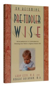 On Becoming: Pre-Toddler Wise