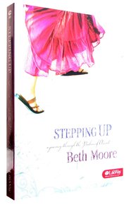 Stepping Up (DVD Only Set) (Beth Moore Bible Study Series)