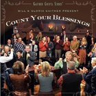 Count Your Blessings (Gaither Gospel Series)