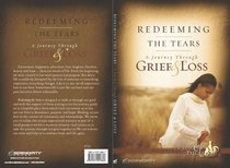 Redeeming the Tears (Member Book, 8 Sessions) (Picking Up The Pieces Series)