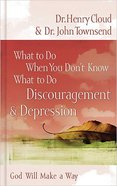 Discouragement and Depression (What To Do When You Dont Know What To Do Series)