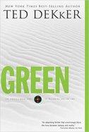 Circle #00: Green (Dekker Trilogy The Circle Series)