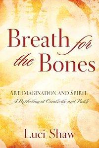 Breath For the Bones
