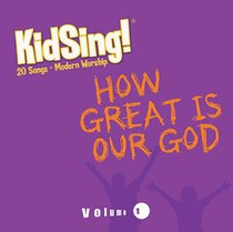 Kidsing: How Great is Our God