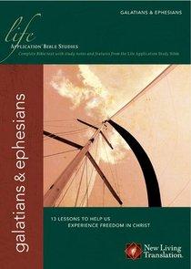 Galatians/Ephesians (Life Application Bible Study Series)