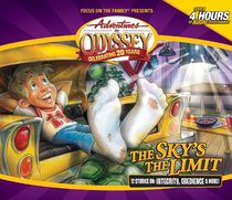 The Skys the Limit (4 CDS) (#49 in Adventures In Odyssey Audio Series)