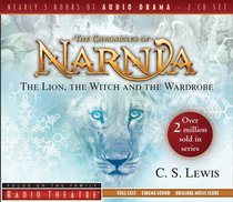 Radio Theatre: Lion, the Witch, and the Wardrobe, the (2 Cds)
