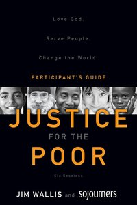 Justice For the Poor (Participants Guide)