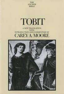 Tobit (Anchor Yale Bible Commentaries Series)
