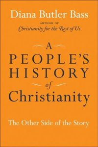 A Peoples History of Christianity