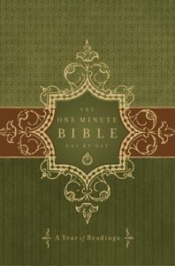 The One Minute Bible Day By Day: A Year of Readings