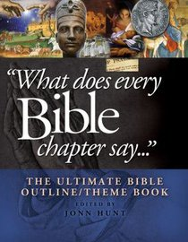 What Does Every Bible Chapter Say...