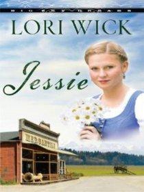Jessie (Large Print) (#03 in Big Sky Dreams Series)