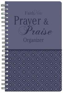 Faithnotes: Prayer and Praise Organiser