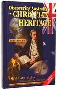 Discovering Australias Christian Heritage (Includes CD Rom)
