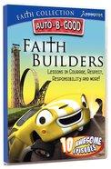 Faith Builders (Auto B Good Dvd Faith Series)