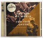 Hillsong Live 2 For 1 Pack: You Are My World & For This Cause