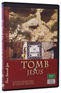 Tomb of Jesus (Our Search For Dvd Series)