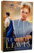 The Mercy (#03 in The Rose Trilogy Series)