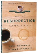 Did the Resurrection Happen...Really? (Coffee House Chronicles Series)
