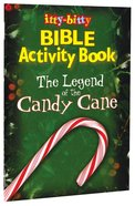 Itty-bitty Bible: Activity Book Legend Of The Candy Cane