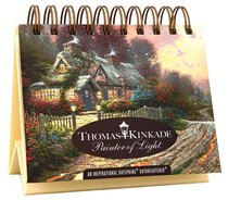 Daybrighteners: Thomas Kinkade Painter of Light (Padded Cover)