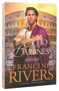 Echo in the Darkness (#02 in Mark Of The Lion Series)